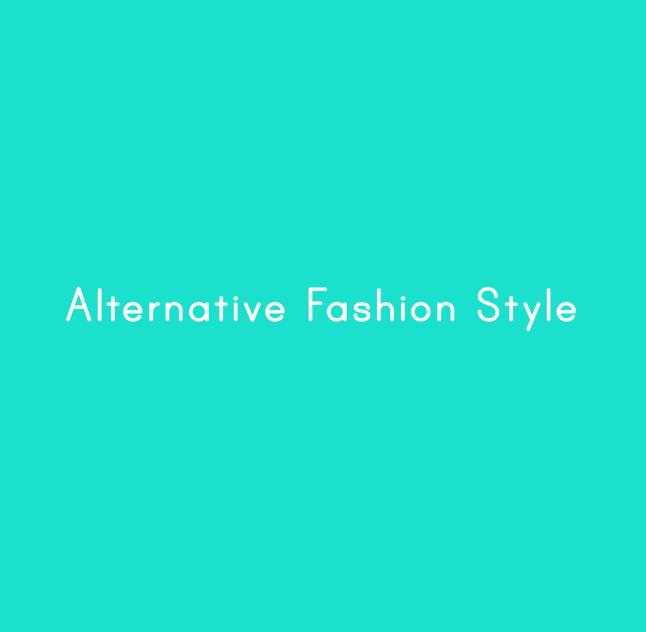 Alternative Fashion Style